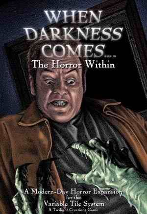 When Darkness Comes: The Horror Within [SALE]