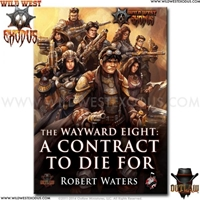 Wild West Exodus: The Wayward Eight - A Contract to Die For