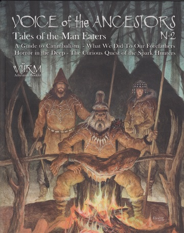 Wurm RPG: Voices of the Ancestors - Tales of the Man Eaters