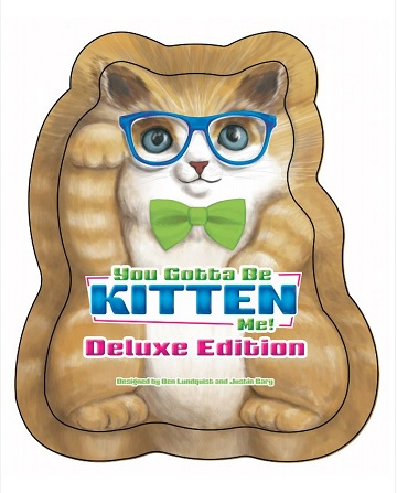 You Gotta Be Kitten Me! Deluxe Tin Edition