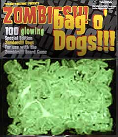 Zombies!!! Bag O Dogs Glow-in-the-dark! [SALE]