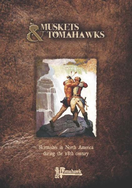 Muskets and Tomahawks: Core Rulebook and Cards