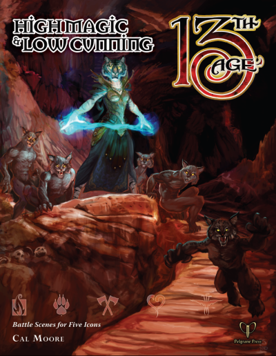 13th Age: High Cunning & Low Magic