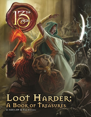 13th Age: Loot Harder- A Book Of Treasures