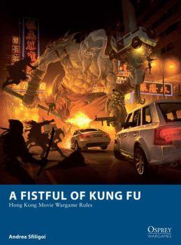 A Fistful Of Kung Fu: Hong Kong Movie Wargame Rules