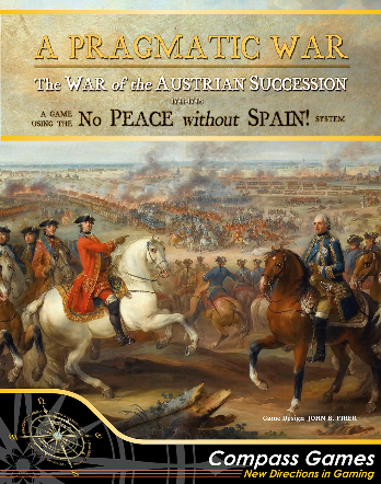 A Pragmatic War: The War of the Austrian Succession 1741-1748 [Damaged]