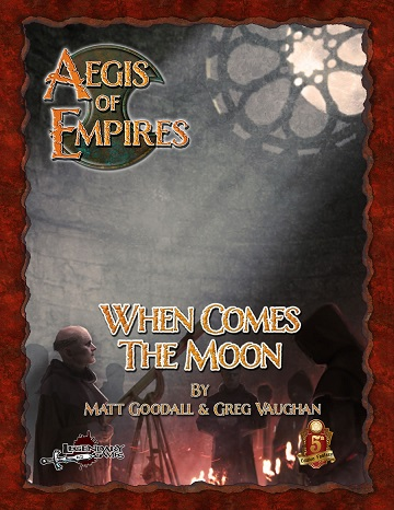 AEGIS OF EMPIRES: When Comes the Moon (5e)