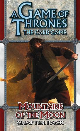 A Game of Thrones LCG: Mountains of the Moon [SALE]