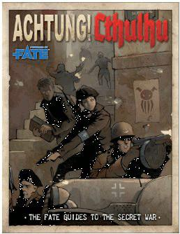 Achtung! Cthulhu RPG: Fate Guide to the Secret War