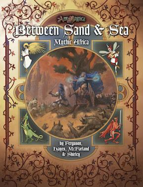 Ars Magica: Between Sand & Sea Mythic Africa