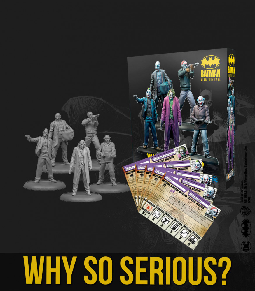 Batman Miniatures Game 2nd Edition: Why So Serious?
