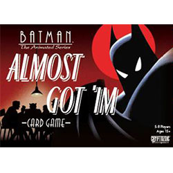 Batman The Animated Series: Almost Got 'Im (Damaged)