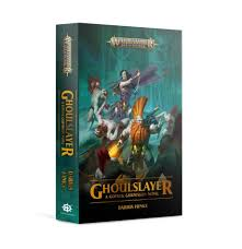 Black Library: Age of Sigmar: Ghoulslayer (PB)