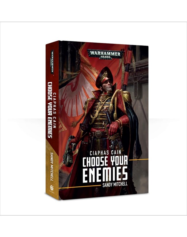 Black Library: Ciaphas Cain: Choose Your Enemies