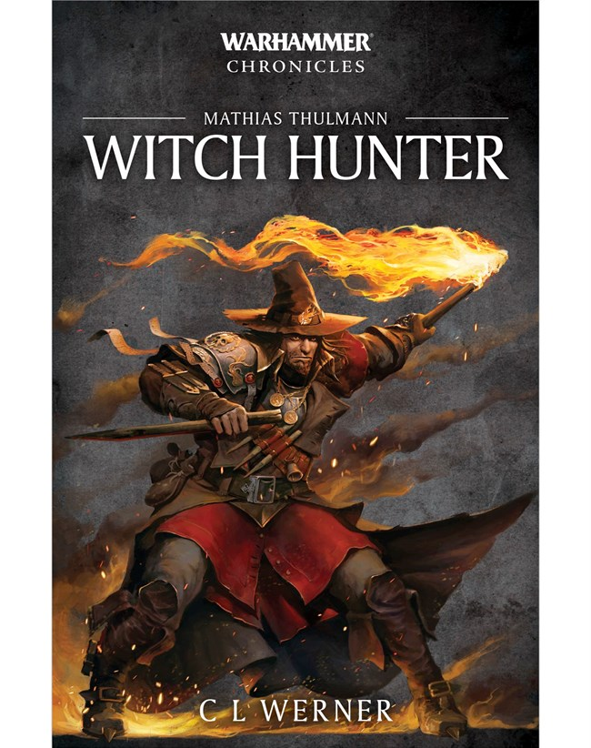 Black Library: MATHIAS THULMANN: WITCH HUNTER