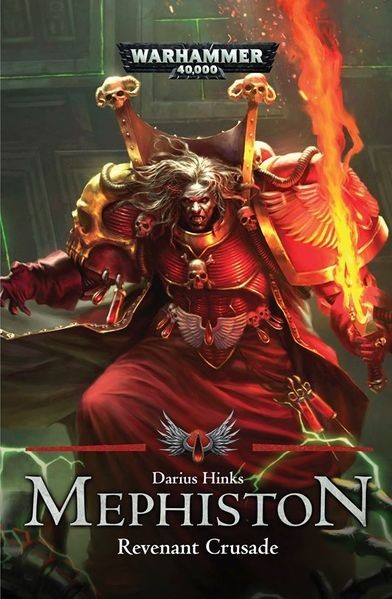 Black Library: Mephiston: The Revenant Crusade