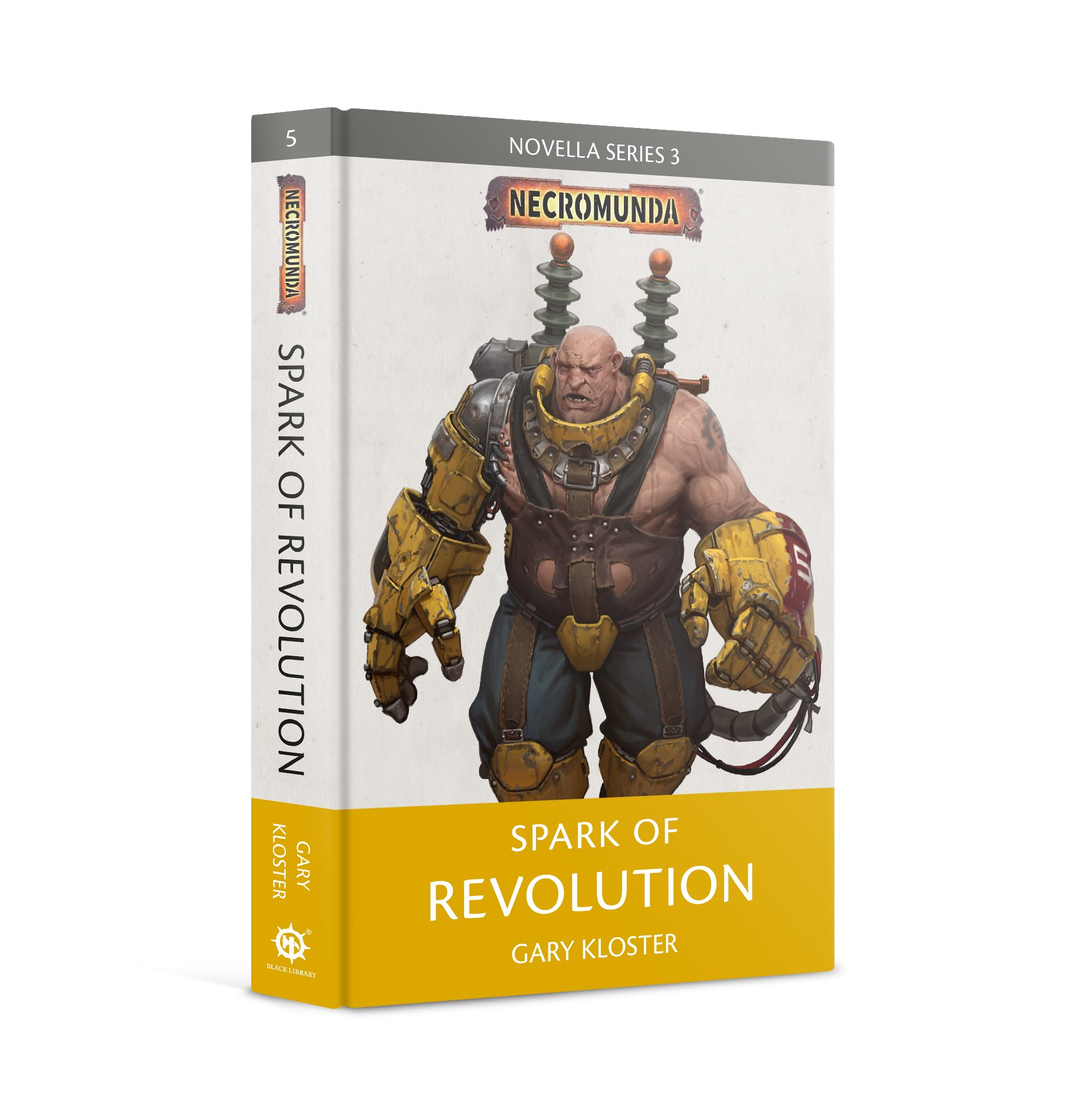Black Library: Necromunda: Spark of Revolution (HB)