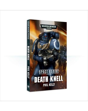 Black Library: Space Marine Heroes: Death Knell