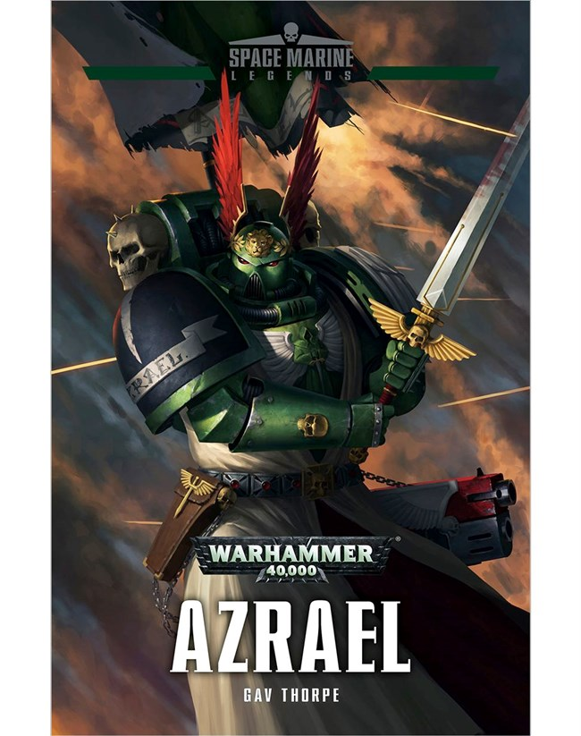 Black Library: Space Marine Legends- Azrael