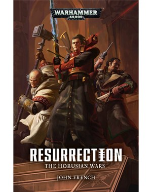Black Library: The Horusian Wars: Resurrection (PB)
