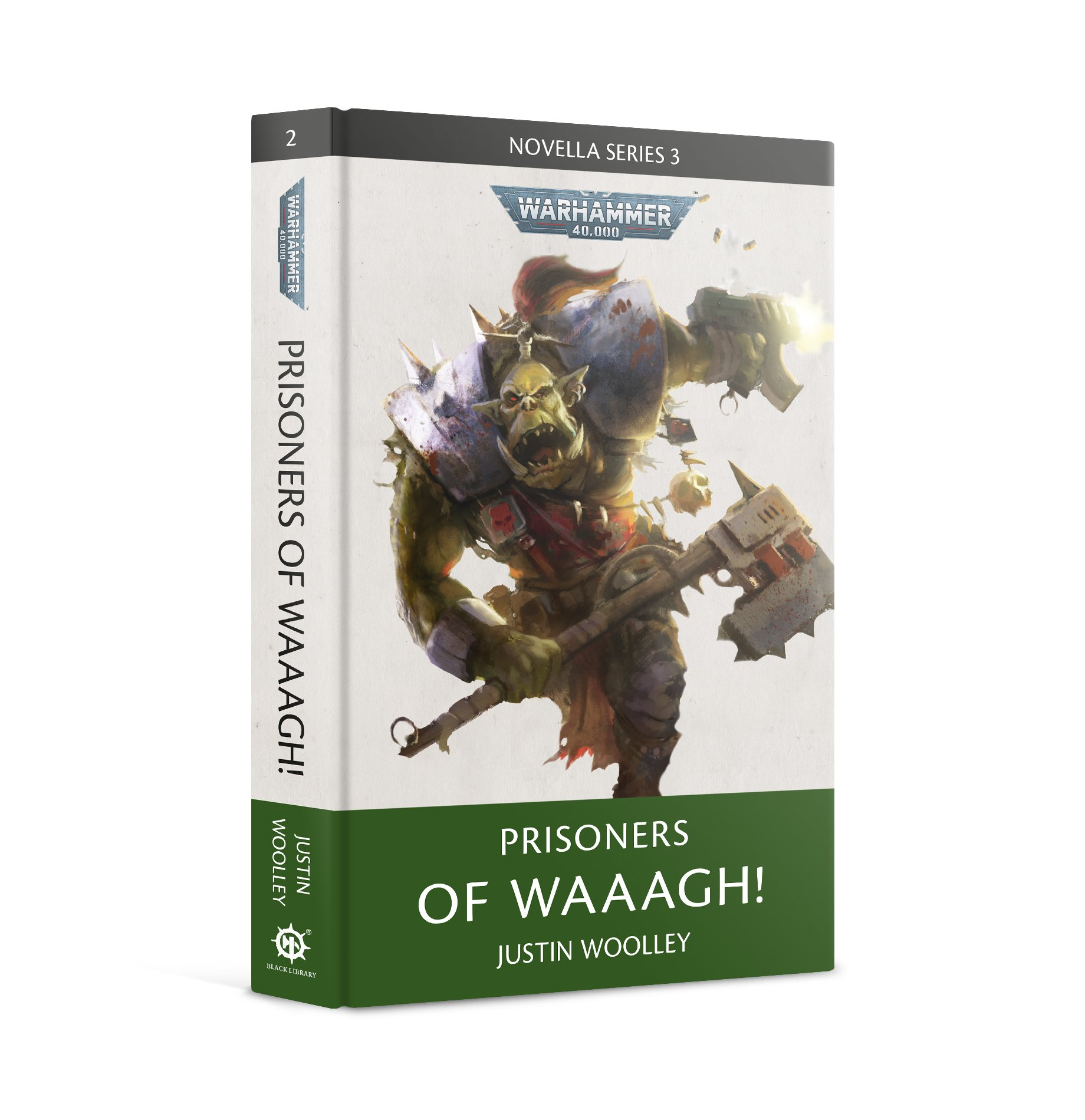 Black Library: Warhammer 40,000: Prisoners of Waaagh! (HB)