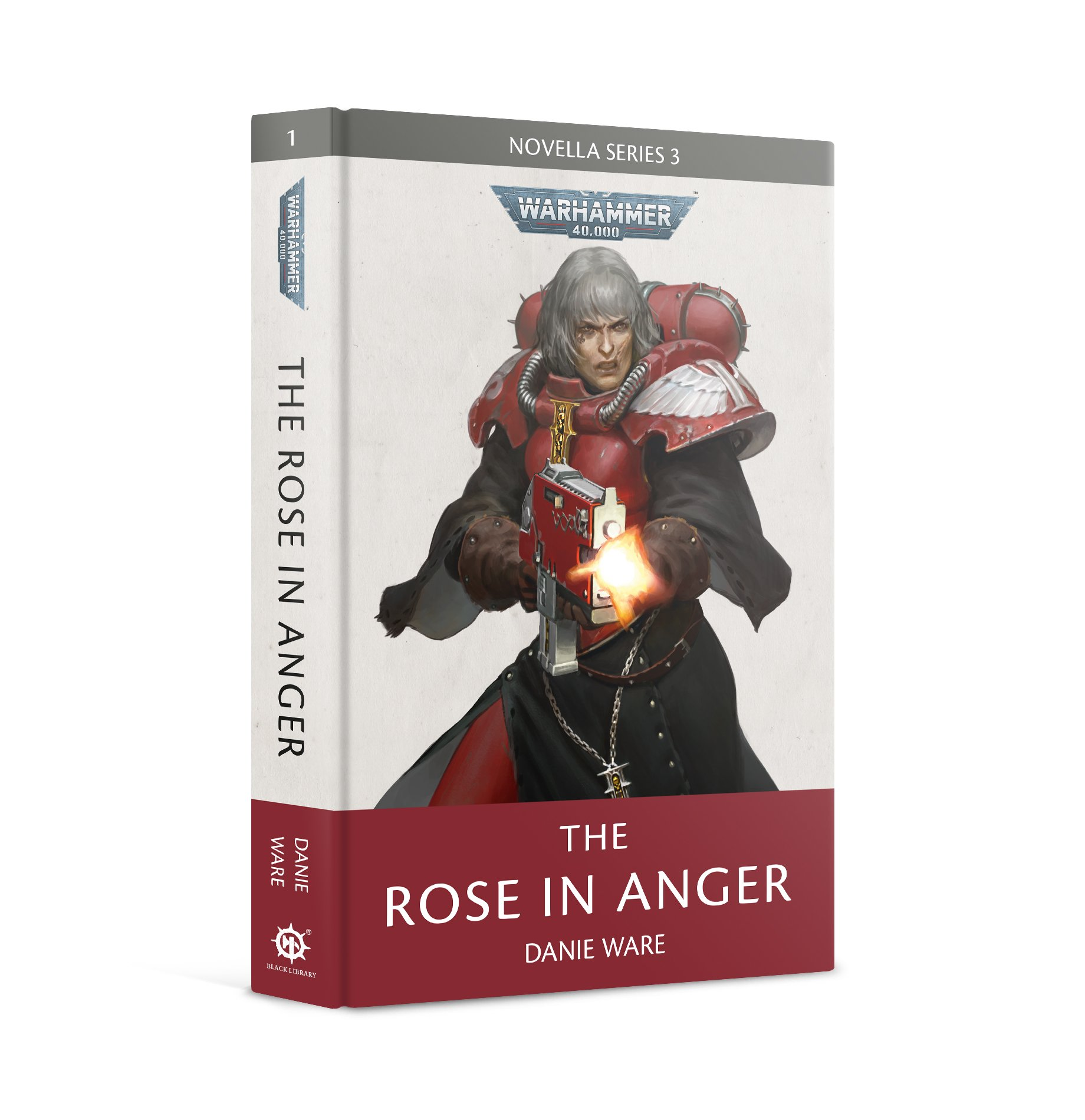 Black Library: Warhammer 40,000: The Rose in Anger (HB)