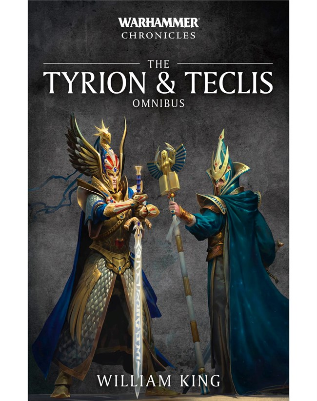 Black Library: Warhammer Chronicles; Tyrion & Teclis Omnibus