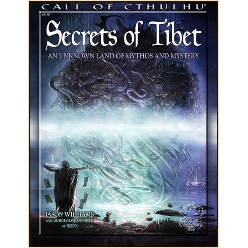 Call of Cthulhu (7th Edition): Secrets Of Tibet