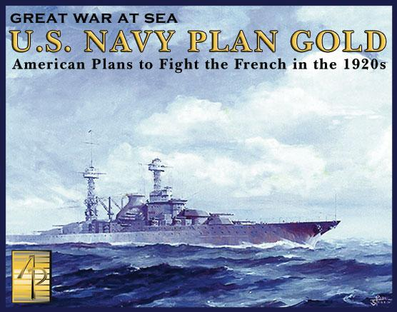 Classic Wargames: US Navy Plan Gold