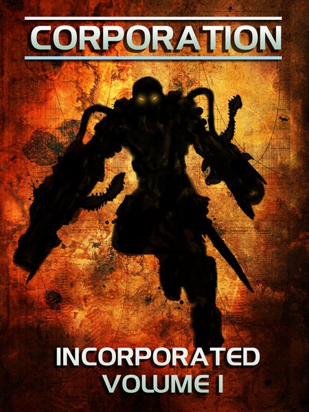 Corporation: Incorporated Volume 1