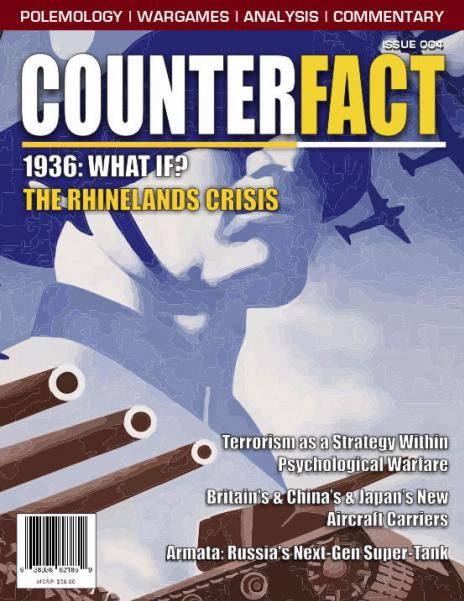 CounterFact Magazine: Issue 4- 1936 What If? The Rhinelands Crisis