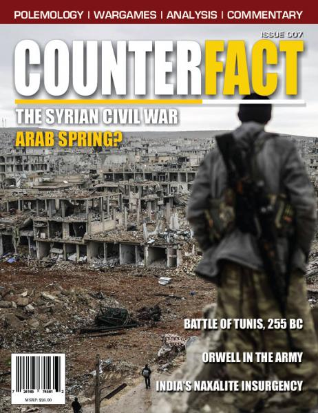 CounterFact Magazine: Issue 7- The Syrian Civil War, Arab Spring?