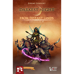 Darkest Night: From Distant Lands Exp. 5