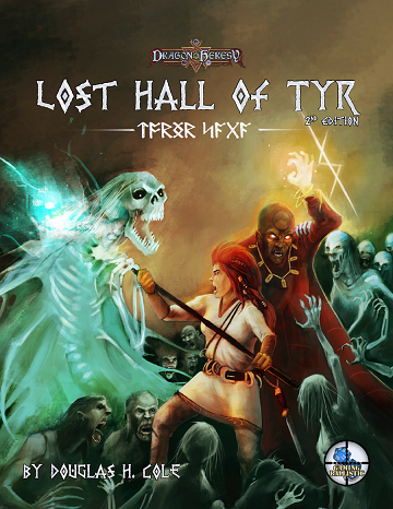 Dragon Heresy: Lost Hall of Tyr (2nd Edition)