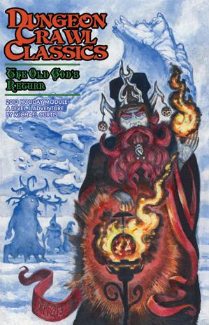 Dungeon Crawl Classics: The Old Gods Return (Holiday Module)