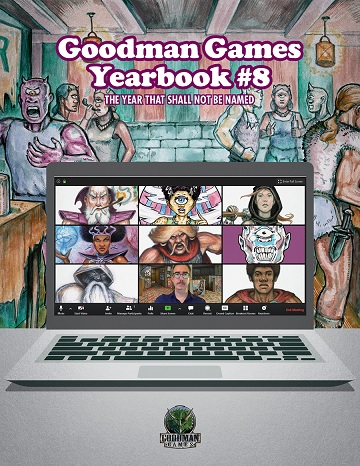 Dungeon Crawl Classics: Yearbook #8 - The Year That Shall Not Be Named