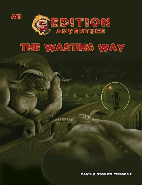 Dungeons & Dragons (5th Ed.): A11 - The Wasting Way