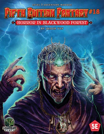 Dungeons & Dragons (5th Ed.): Fifth Edition Fantasy #18: Horror In Blackwood Forest