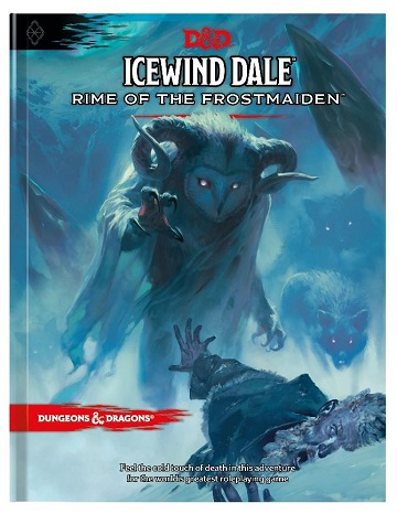 Dungeons & Dragons (5th Ed.): Icewind Dale: Rime of the Frostmaiden (HC)