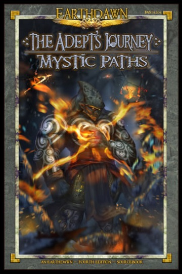 Earthdawn: THE ADEPTS JOURNEY - MYSTIC PATHS