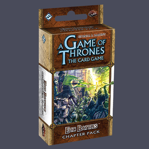 A Game of Thrones LCG: Epic Battles (Revised) [SALE]