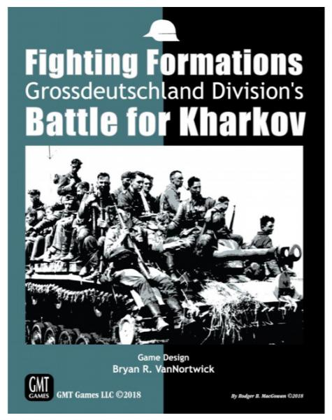 Fighting Formations: Grossdeutschland Divisions Battle for Kharkov