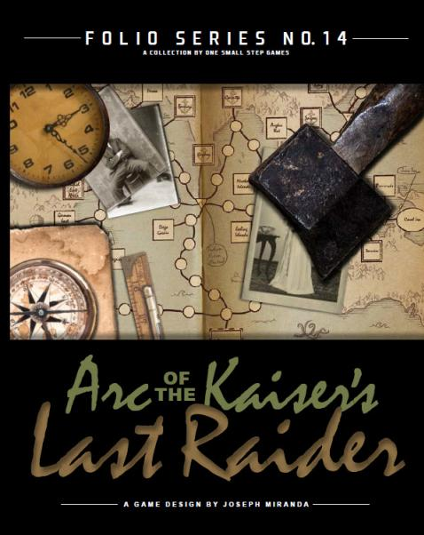 Folio Series No.14 Arc of the Kaisers Lost Raider