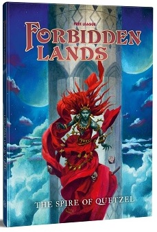 Forbidden Lands: The Spire of Quetzel (HC)
