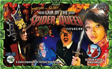 Fortune and Glory: Lair of the Spider Queen Expansion