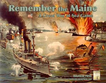 Great War at Sea: Remember the Maine!
