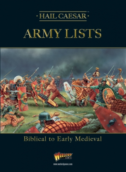 Hail Caesar: Army Lists: Biblical to Early Medieval