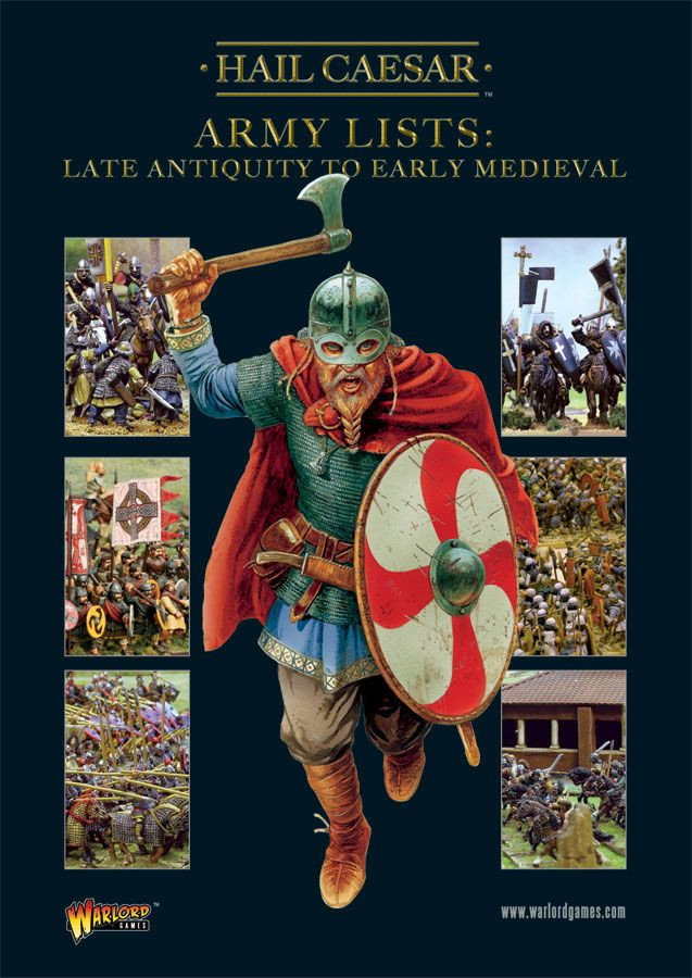 Hail Caesar: Army Lists:  Vol.2 Late Antiquity to Early Medieval