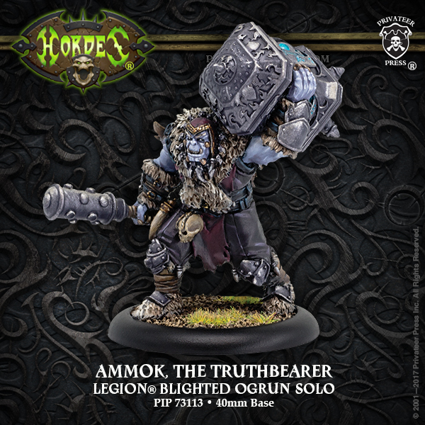 Hordes: Legion of Everblight (73113): Ammok the Truthbearer – Legion Blighted Ogrun Character Solo