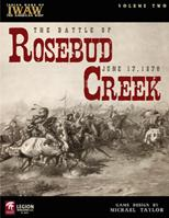 Indian Wars Of The American West Series: Vol. II: The Battle Of Rosebud Creek